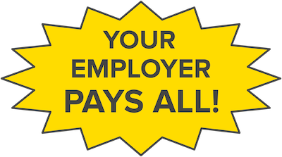 Your employer pays all!